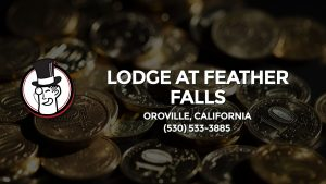 Casino & gambling-themed header image for Barons Bus Charter service to Lodge At Feather Falls in Oroville, California. Please call 5305333885 to contact the casino directly.)