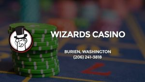 Casino & gambling-themed header image for Barons Bus Charter service to Wizards Casino in Burien, Washington. Please call 2062413818 to contact the casino directly.)