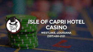 Casino & gambling-themed header image for Barons Bus Charter service to Isle Of Capri Hotel Casino in Westlake, Louisiana. Please call 3374302121 to contact the casino directly.)