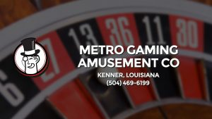 Casino & gambling-themed header image for Barons Bus Charter service to Metro Gaming Amusement Co in Kenner, Louisiana. Please call 5044696199 to contact the casino directly.)