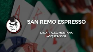 Casino & gambling-themed header image for Barons Bus Charter service to San Remo Espresso in Great Falls, Montana. Please call 4067275088 to contact the casino directly.)