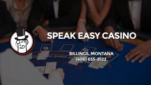 Casino & gambling-themed header image for Barons Bus Charter service to Speak Easy Casino in Billings, Montana. Please call 4066558122 to contact the casino directly.)