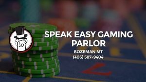 Casino & gambling-themed header image for Barons Bus Charter service to Speak Easy Gaming Parlor in Bozeman Mt. Please call 4065879404 to contact the casino directly.)