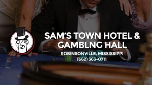 Casino & gambling-themed header image for Barons Bus Charter service to Sam's Town Hotel & Gamblng Hall in Robinsonville, Mississippi. Please call 6623630711 to contact the casino directly.)