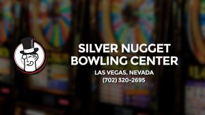 Casino & gambling-themed header image for Barons Bus Charter service to Silver Nugget Bowling Center in Las Vegas, Nevada. Please call 7023202695 to contact the casino directly.)