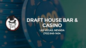 Casino & gambling-themed header image for Barons Bus Charter service to Draft House Bar & Casino in Las Vegas, Nevada. Please call 7026451404 to contact the casino directly.)