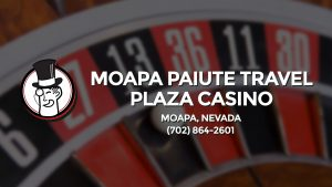 Casino & gambling-themed header image for Barons Bus Charter service to Moapa Paiute Travel Plaza Casino in Moapa, Nevada. Please call 7028642601 to contact the casino directly.)