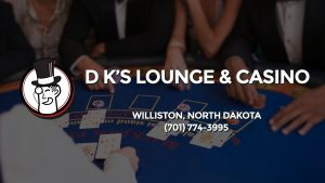 Casino & gambling-themed header image for Barons Bus Charter service to D K's Lounge & Casino in Williston, North Dakota. Please call 7017743995 to contact the casino directly.)