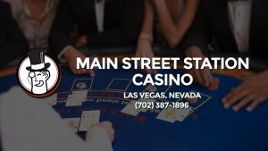 Casino & gambling-themed header image for Barons Bus Charter service to Main Street Station Casino in Las Vegas, Nevada. Please call 7023871896 to contact the casino directly.)