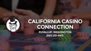 Casino & gambling-themed header image for Barons Bus Charter service to California Casino Connection in Puyallup, Washington. Please call 6612516413 to contact the casino directly.)
