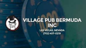Casino & gambling-themed header image for Barons Bus Charter service to Village Pub Bermuda Inc in Las Vegas, Nevada. Please call 7024070219 to contact the casino directly.)