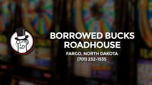 Casino & gambling-themed header image for Barons Bus Charter service to Borrowed Bucks Roadhouse in Fargo, North Dakota. Please call 7012321535 to contact the casino directly.)