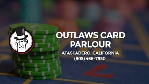 Casino & gambling-themed header image for Barons Bus Charter service to Outlaws Card Parlour in Atascadero, California. Please call 8054667950 to contact the casino directly.)