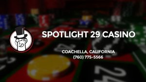 Casino & gambling-themed header image for Barons Bus Charter service to Spotlight 29 Casino in Coachella, California. Please call 7607755566 to contact the casino directly.)