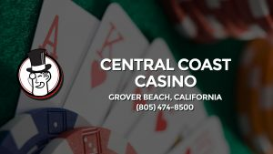 Casino & gambling-themed header image for Barons Bus Charter service to Central Coast Casino in Grover Beach, California. Please call 8054748500 to contact the casino directly.)
