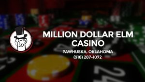 Casino & gambling-themed header image for Barons Bus Charter service to Million Dollar Elm Casino in Pawhuska, Oklahoma. Please call 9182871072 to contact the casino directly.)