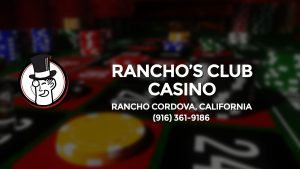 Casino & gambling-themed header image for Barons Bus Charter service to Rancho's Club Casino in Rancho Cordova, California. Please call 9163619186 to contact the casino directly.)