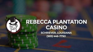 Casino & gambling-themed header image for Barons Bus Charter service to Rebecca Plantation Casino in Schriever, Louisiana. Please call 9854467790 to contact the casino directly.)