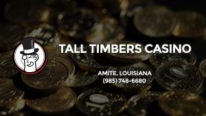 Casino & gambling-themed header image for Barons Bus Charter service to Tall Timbers Casino in Amite, Louisiana. Please call 9857486680 to contact the casino directly.)