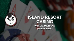 Casino & gambling-themed header image for Barons Bus Charter service to Island Resort Casino in Wilson, Michigan. Please call 9064662941 to contact the casino directly.)