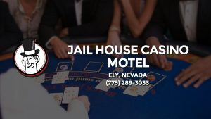 Casino & gambling-themed header image for Barons Bus Charter service to Jail House Casino Motel in Ely, Nevada. Please call 7752893033 to contact the casino directly.)
