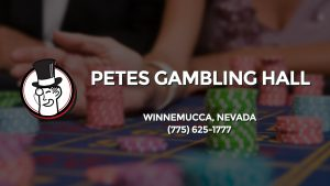 Casino & gambling-themed header image for Barons Bus Charter service to Petes Gambling Hall in Winnemucca, Nevada. Please call 7756251777 to contact the casino directly.)