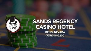 Casino & gambling-themed header image for Barons Bus Charter service to Sands Regency Casino Hotel in Reno, Nevada. Please call 7753482200 to contact the casino directly.)