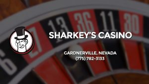 Casino & gambling-themed header image for Barons Bus Charter service to Sharkey's Casino in Gardnerville, Nevada. Please call 7757823133 to contact the casino directly.)