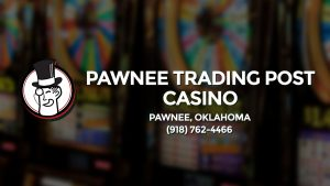 Casino & gambling-themed header image for Barons Bus Charter service to Pawnee Trading Post Casino in Pawnee, Oklahoma. Please call 9187624466 to contact the casino directly.)