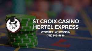 Casino & gambling-themed header image for Barons Bus Charter service to St Croix Casino Hertel Express in Webster, Wisconsin. Please call 7153495658 to contact the casino directly.)