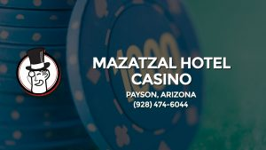 Casino & gambling-themed header image for Barons Bus Charter service to Mazatzal Hotel Casino in Payson, Arizona. Please call 9284746044 to contact the casino directly.)