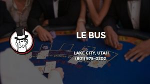 Casino & gambling-themed header image for Barons Bus Charter service to Le Bus in Lake City, Utah. Please call 8019750202 to contact the casino directly.)