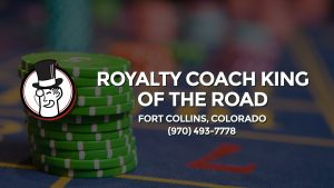 Casino & gambling-themed header image for Barons Bus Charter service to Royalty Coach King Of The Road in Fort Collins, Colorado. Please call 9704937778 to contact the casino directly.)