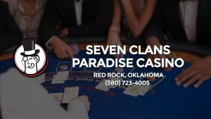Casino & gambling-themed header image for Barons Bus Charter service to Seven Clans Paradise Casino in Red Rock, Oklahoma. Please call 5807234005 to contact the casino directly.)
