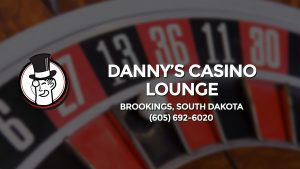 Casino & gambling-themed header image for Barons Bus Charter service to Danny's Casino Lounge in Brookings, South Dakota. Please call 6056926020 to contact the casino directly.)