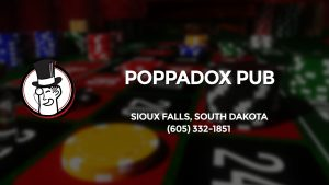 Casino & gambling-themed header image for Barons Bus Charter service to Poppadox Pub in Sioux Falls, South Dakota. Please call 6053321851 to contact the casino directly.)