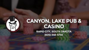 Casino & gambling-themed header image for Barons Bus Charter service to Canyon, Lake Pub & Casino in Rapid City, South Dakota. Please call 6053485740 to contact the casino directly.)