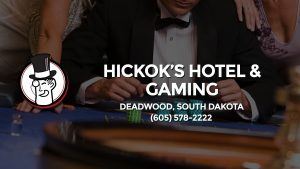 Casino & gambling-themed header image for Barons Bus Charter service to Hickok's Hotel & Gaming in Deadwood, South Dakota. Please call 6055782222 to contact the casino directly.)