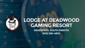 Casino & gambling-themed header image for Barons Bus Charter service to Lodge At Deadwood Gaming Resort in Deadwood, South Dakota. Please call 6055844800 to contact the casino directly.)