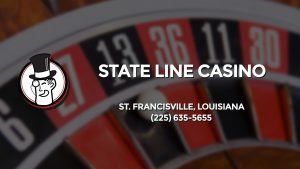 Casino & gambling-themed header image for Barons Bus Charter service to State Line Casino in St. Francisville, Louisiana. Please call 2256355655 to contact the casino directly.)