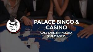 Casino & gambling-themed header image for Barons Bus Charter service to Palace Bingo & Casino in Cass Lake, Minnesota. Please call 2183359955 to contact the casino directly.)