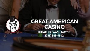 Casino & gambling-themed header image for Barons Bus Charter service to Great American Casino in Puyallup, Washington. Please call 2538483302 to contact the casino directly.)