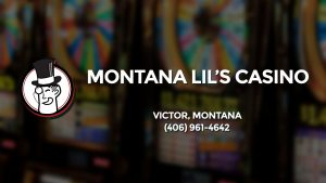 Casino & gambling-themed header image for Barons Bus Charter service to Montana Lil's Casino in Victor, Montana. Please call 4069614642 to contact the casino directly.)
