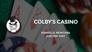 Casino & gambling-themed header image for Barons Bus Charter service to Colby's Casino in Bainville, Montana. Please call 4067693330 to contact the casino directly.)