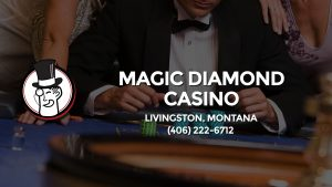 Casino & gambling-themed header image for Barons Bus Charter service to Magic Diamond Casino in Livingston, Montana. Please call 4062226712 to contact the casino directly.)