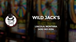 Casino & gambling-themed header image for Barons Bus Charter service to Wild Jack's in Lincoln, Montana. Please call 4063623094 to contact the casino directly.)