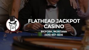 Casino & gambling-themed header image for Barons Bus Charter service to Flathead Jackpot Casino in Bigfork, Montana. Please call 4068374636 to contact the casino directly.)