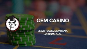 Casino & gambling-themed header image for Barons Bus Charter service to Gem Casino in Lewistown, Montana. Please call 4065356464 to contact the casino directly.)