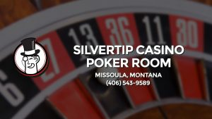 Casino & gambling-themed header image for Barons Bus Charter service to Silvertip Casino Poker Room in Missoula, Montana. Please call 4065439589 to contact the casino directly.)