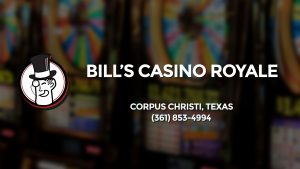 Casino & gambling-themed header image for Barons Bus Charter service to Bill's Casino Royale in Corpus Christi, Texas. Please call 3618534994 to contact the casino directly.)